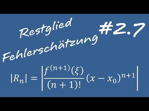 2.7 Restglied und Fehlerabschätzung - Mathe 2 für Ingenieure