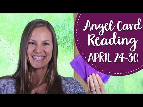 Angel Card Reading for the Last Week of April~ 24-30th 2017 and the April New Moon