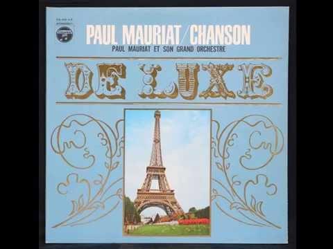 Paul Mauriat - SOUS LES PONTS DE PARIS~COIN DE RUE~ROMANCE DE PARIS