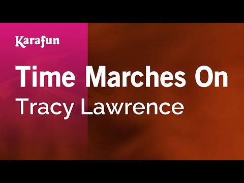 Karaoke Time Marches On - Tracy Lawrence *