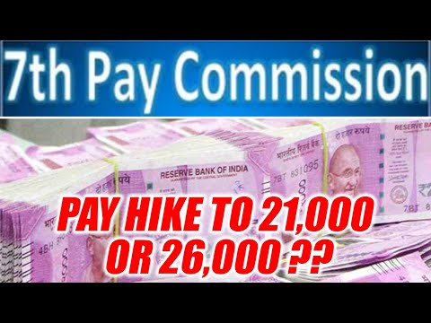 7th Pay Commission: Basic minimum pay to be hiked to 21000 or 26000? | Oneindia News