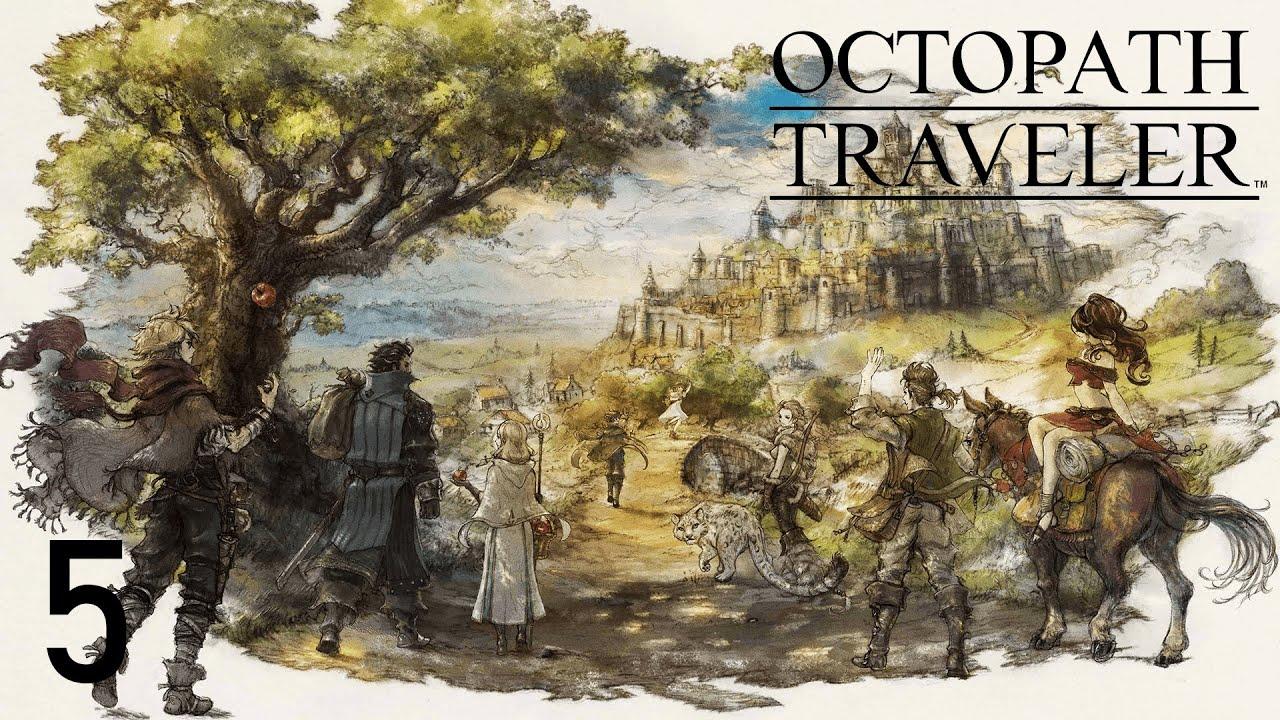 Let's Play Octopath Traveler - Sacrifice