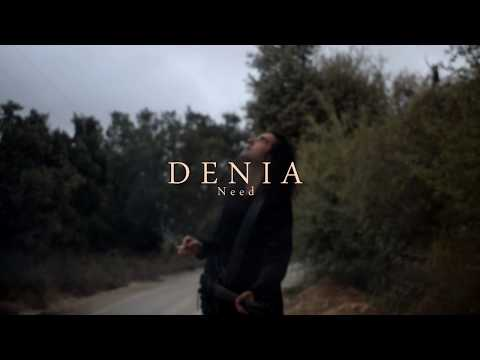 DENIA - Need (Official Video 2018)