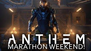 Anthem Weekend Long Marathon! Day 2 Starts Now!