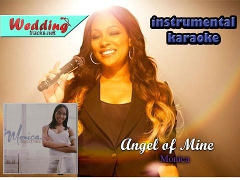 Angel Of Mine - monica (karaoke/instrumental)