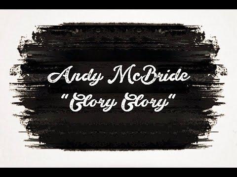 "Andy McBride ""Glory Glory"" Sienna Session #1"