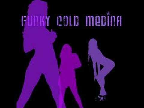 FUNKY COLD MEDINA (REMIX)