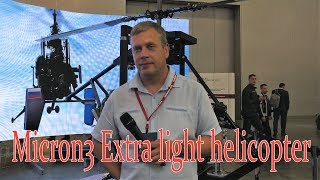 Micron 3 Extra light helicopter HeliRussia 2018 4K