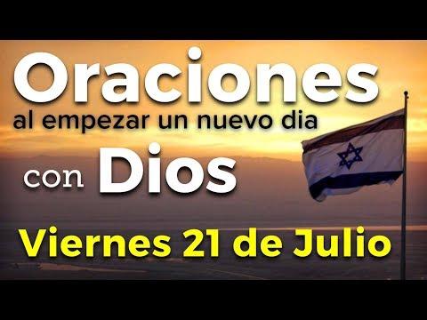 Oraciones al empezar un nuevo día con Dios | Viernes 21 de Julio