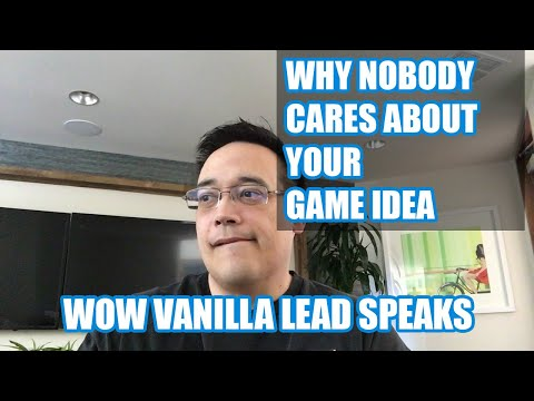Ex WoW dev explains - game ideas are worthless