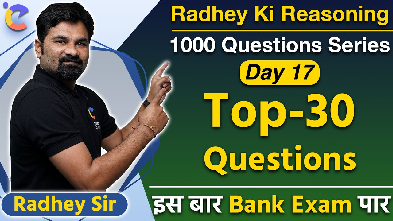 1000 Questions Series |#Day17| Radhey Ki Reasoning | Bank PO/Clerk 2021| Top 30 Reasoning Questions!