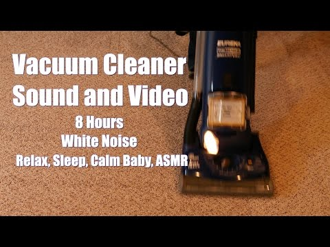 Vacuum Cleaner Sound and Video White Noise - 8 Hours for Focus, Sleep, Babies, and ASMR