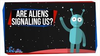 Are Aliens Signaling Us?