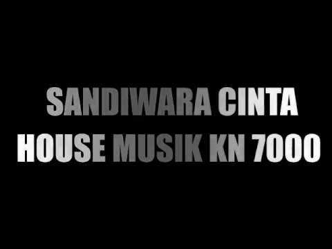 DJ Sandiwara Cinta REMIX House Keyboard KN7000