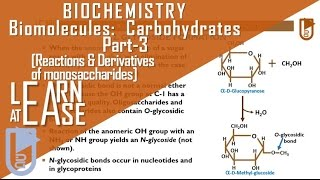 Biomolecules: Carbohydrates (Part-3) [Reactions & Derivatives of monosaccharides]