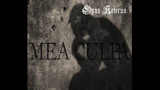 Mea Culpa - Opus Aeterna - Dark Metal & Neoclassical Music. Similar bands: Lacrimosa, Therion