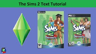 The Sims 2 Text Tutorial: University expansion pack