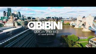 Obibini - Gogo Woho ft. Dave Mystro (Official Video)
