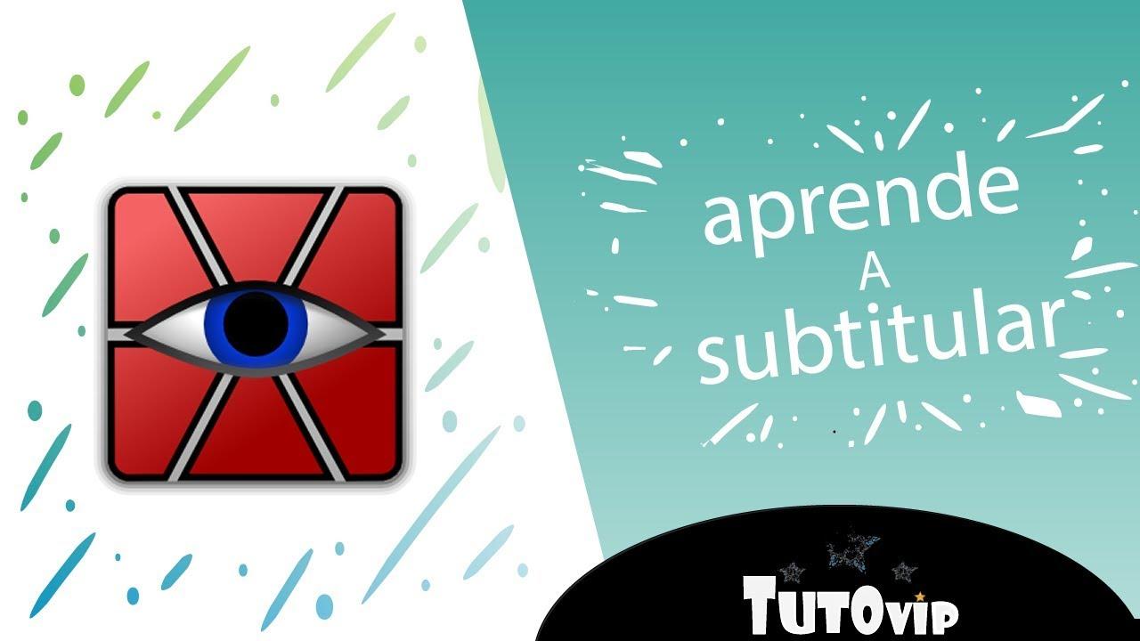 01 Como subtitular cualquier vídeo con Aegisub – Fácil y rápido