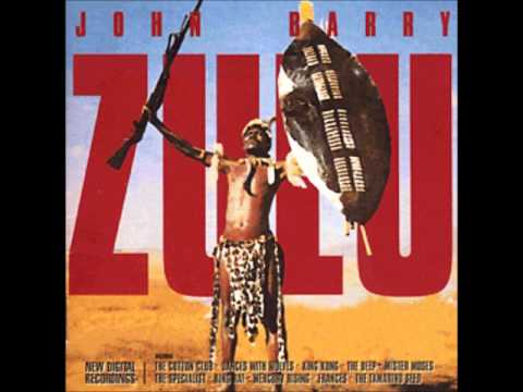 John Barry - Zulu - Zulu Main Theme; Isandhlwana