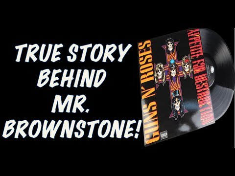 Guns N' Roses: The True Story Behind Mr  Brownstone (Appetite for Destruction)!