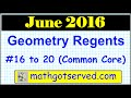 June 2016  Geometry 16 to 20 NYS Common Core Regents Examination solutions worked out 16 to 20