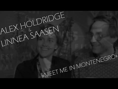 TIFF 2015  Film Talks: Directors Linnea Saasen & Alex Holdridge talks about «Meet Me in Montenegro»
