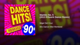 Mambo No. 5 (2013 R3work Dance Remix)