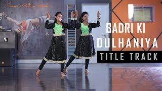 Badri Ki Dulhania (Title Track)|