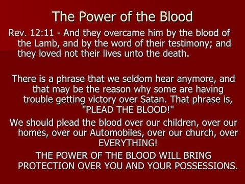 The Power Of The Blood Youtube