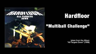 Hardfloor  Multiball Challenge @ www.OfficialVideos.Net