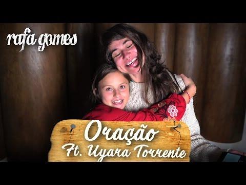 ORAÇÃO A Banda Mais Bonita da Cidade - RAFA GOMES ft UYARA TORRENTE