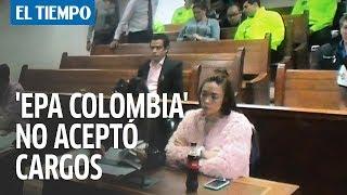 'Epa Colombia' no aceptó cargos por vandalismo