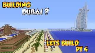 Building Dubai? - Minecraft City Build [4]