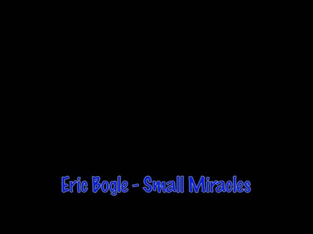 eric-bogle-small-miracles-amaare
