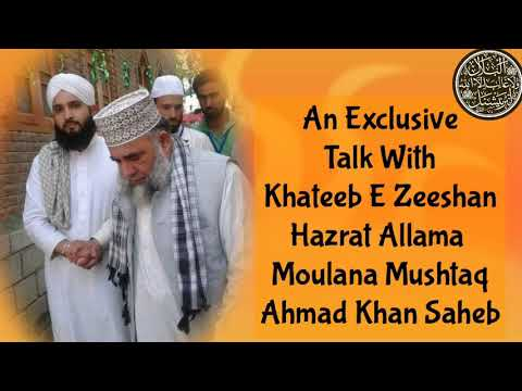 An Exclusive Talk With Faqeere MillatHazrat Allama Wa Moulana Mushtaq Ahmad Khan  Imran Ghazali