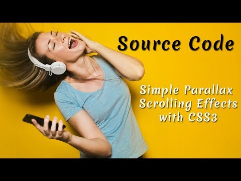 Simple Parallax Scrolling Effects with CSS3 ( Source Code )