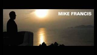 Mike Francis - Come Si Spiega