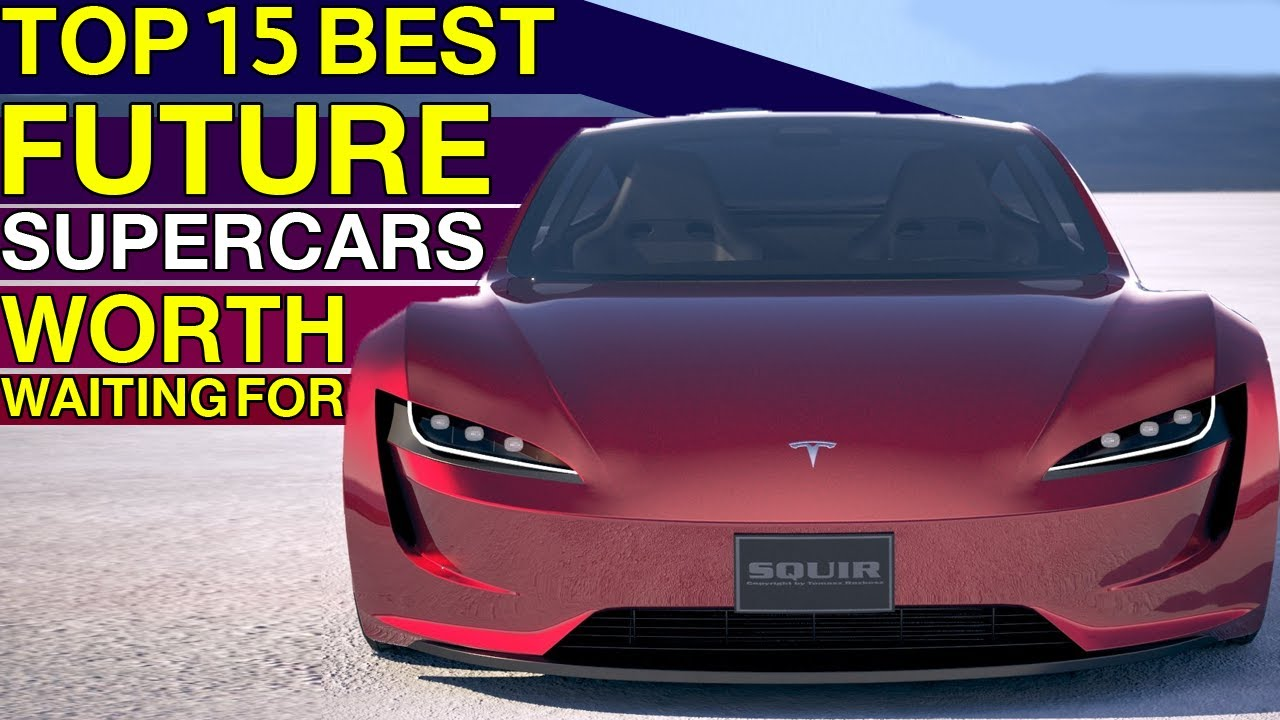 TOP Future Supercars And Sports Cars Worth Waiting For (2020//2021//2022)