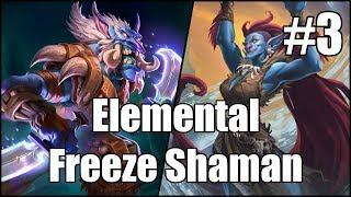 [Hearthstone] Elemental Freeze Shaman (Part 3)