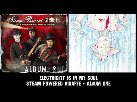 Steam Powered Giraffe - Electricity is in My Soul (Audio) [2011 Release Version]