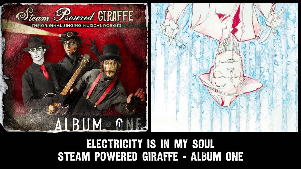 Steam Powered Giraffe Electricity is in My Soul