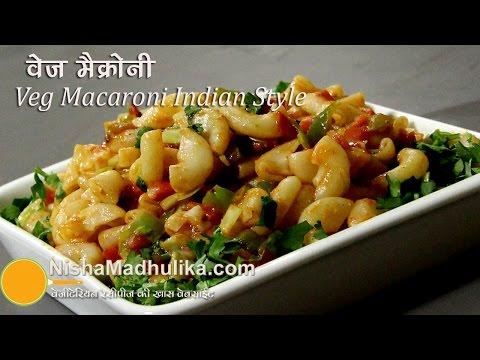 Veg Macaroni Indian Style Recipes