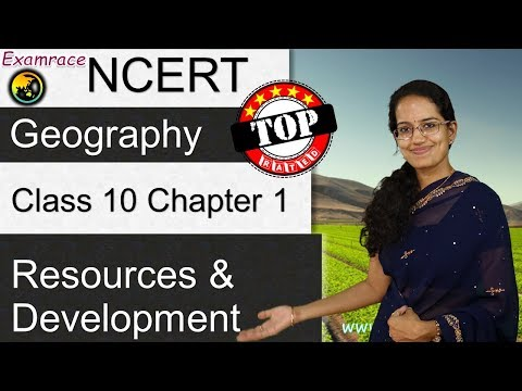 NCERT Class 10 Geography Chapter 1: Resources and Development