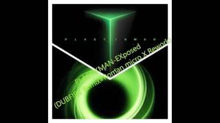Richie Hawtin#Plastikman-EXposed (Dubfire Remix-Roman micro X Rework)