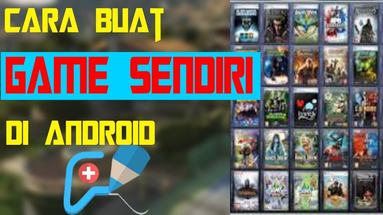 Cara buat GAME sendiri di Android - tutorial #10 - YouTube