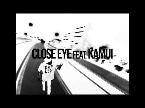 "Age Factory ""CLOSE EYE feat.Kamui"" (Music Video)"