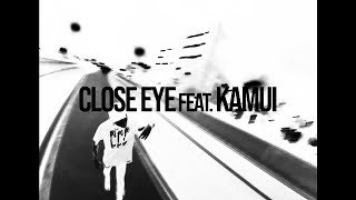 Age Factory CLOSE EYE feat.Kamui (Music Video)