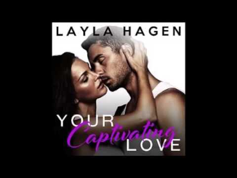 Your Captivating Love Audiobook by Layla Hagen