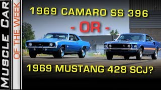 1969 Camaro SS 396 or 1969 Mustang Mach 1 428 Super Cobra Jet?  Muscle Car Of The Week